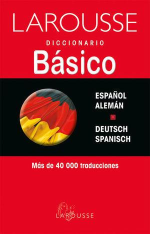 LAROUSSE DICCIONARIO BASICO  ESPAÑOL ALEMAN/ DEUTSCH SPANISCH