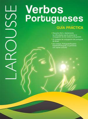 LAROUSSE VERBOS PORTUGUESES. GUIA PRACTICA