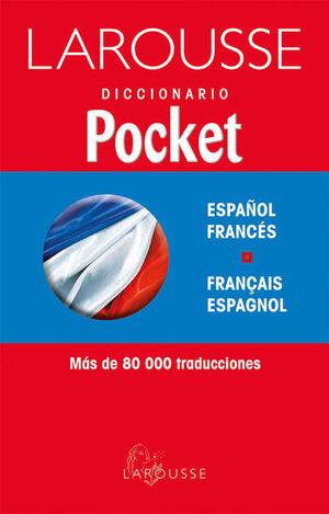 LAROUSSE DICCIONARIO POCKET ESPAÑOL FRANCES / FRANCAIS ESPAGNOL / 4 ED.