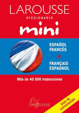 LAROUSSE DICCIONARIO MINI ESPAÑOL FRANCES/ FRANCAIS ESPAGNOL