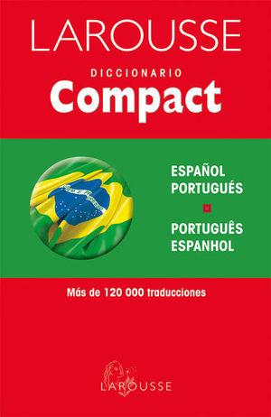 LAROUSSE DICCIONARIO COMPACT ESPAÑOL PORTUGUES/ PORTUGUES  ESPAÑOL