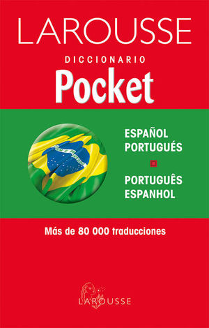 LAROUSSE DICCIONARIO POCKET ESPAÑOL PORTUGUES/ PORTUGUES ESPANHOL