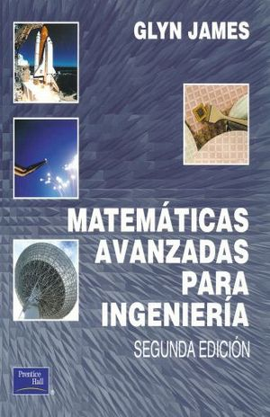 MATEMATICAS AVANZADAS PARA INGENIERIA / 2 ED.