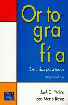 ORTOGRAFIA. EJERCICIOS PARA TODOS / 2 ED.