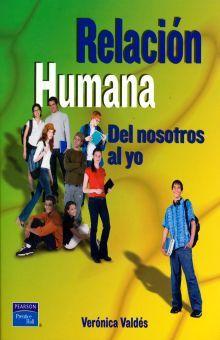 RELACION HUMANA DEL NOSOTROS AL YO. BACHILLERATO