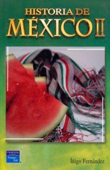 HISTORIA DE MEXICO II. BACHILLERATO