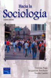 HACIA LA SOCIOLOGIA. BACHILLERATO / 4 ED.