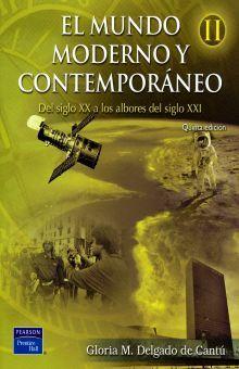 MUNDO MODERNO Y CONTEMPORANEO II, EL. BACHILLERATO / 5 ED.