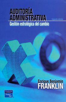 AUDITORIA ADMINISTRATIVA. GESTION ESTRATEGICA DEL CAMBIO / 2 ED.