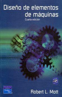 DISEÑO DE ELEMENTOS DE MAQUINAS / 4 ED. (INCLUYE CD)