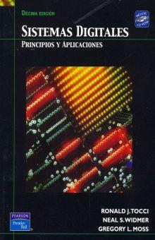SISTEMAS DIGITALES. PRINCIPIOS Y APLICACIONES / 10 ED. (INCLUYE CD)