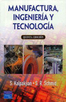MANUFACTURA INGENIERIA Y TECNOLOGIA / 5 ED.
