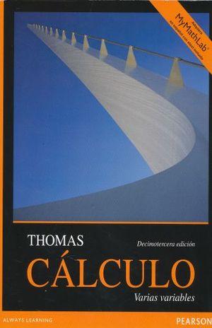 PAQ. CALCULO. VARIAS VARIABLES / 13 ED. (LIBRO + MYMATHLAB)