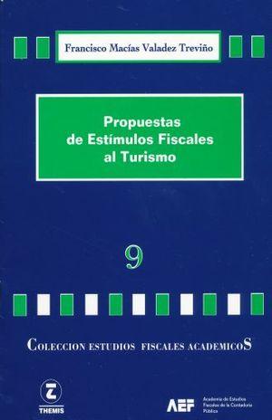 PROPUESTAS DE ESTIMULOS FISCALES AL TURISMO