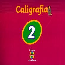 CALIGRAFIA 2. SANTILLANA INTEGRAL PRIMARIA