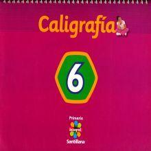 CALIGRAFIA 6. SANTILLANA INTEGRAL PRIMARIA