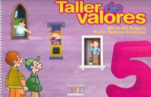 TALLER DE VALORES 5 AÑOS. PREESCOLAR / 2 ED.