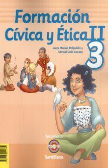 FORMACION CIVICA Y ETICA II PARA TERCERO. INTEGRAL SECUNDARIA