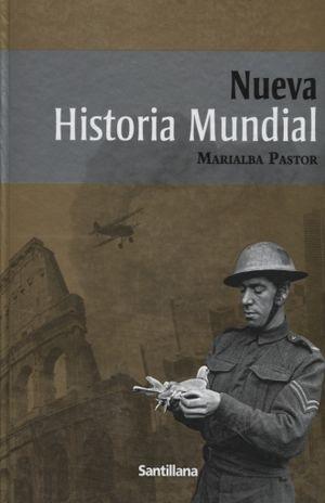 NUEVA HISTORIA MUNDIAL. BACHILLERATO / PD.