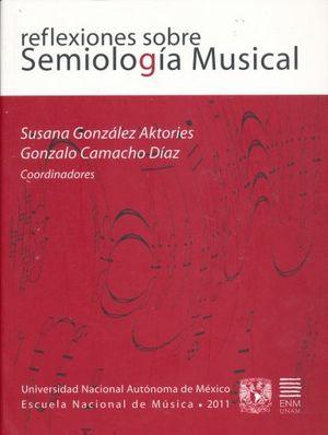 REFLEXIONES SOBRE SEMIOLOGIA MUSICAL