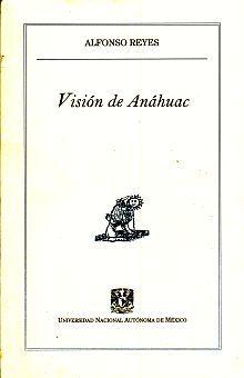 VISION DE ANAHUAC