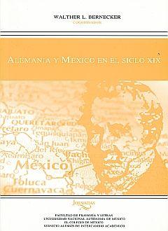 ALEMANIA Y MEXICO EN EL SIGLO XIX