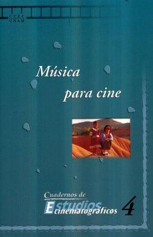 MUSICA PARA CINE / CUADERNOS DE ESTUDIOS CINEMATOGRAFICOS