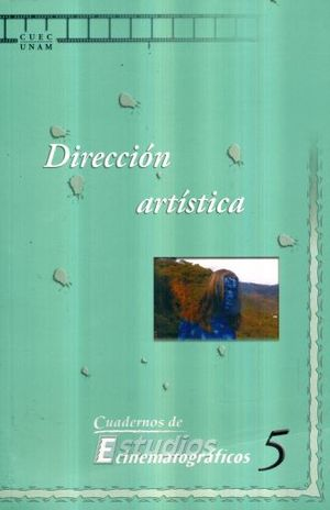 DIRECCION ARTISTICA / CUADERNOS DE ESTUDIOS CINEMATOGRAFICOS