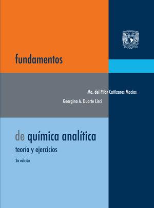 Fundamentos de química analítica, teoría y ejercicios / 2 ed.
