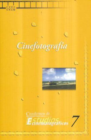 CINEFOTOGRAFIA / CUADERNOS DE ESTUDIOS CINEMATOGRAFICOS 7
