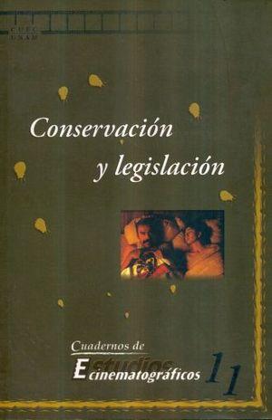 CONSERVACION Y LEGISLACION / CUADERNOS DE ESTUDIOS CINEMATOGRAFICOS
