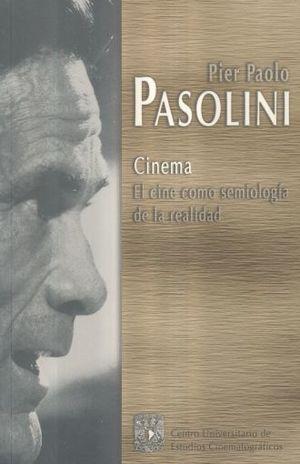 CINEMA. EL CINE COMO SEMIOLOGIA DE LA REALIDAD