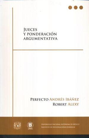 JUECES Y PONDERACION ARGUMENTATIVA