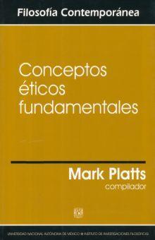 CONCEPTOS ETICOS FUNDAMENTALES
