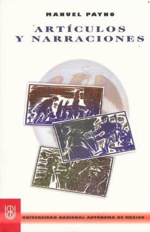 ARTICULOS Y NARRACIONES / MANUEL PAYNO / 2 ED.