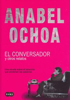 CONVERSADOR Y OTROS RELATOS, EL