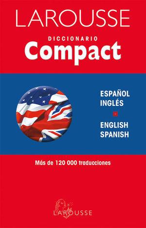 LAROUSSE DICCIONARIO COMPACT ESPAÑOL INGLES / ENGLISH SPANISH