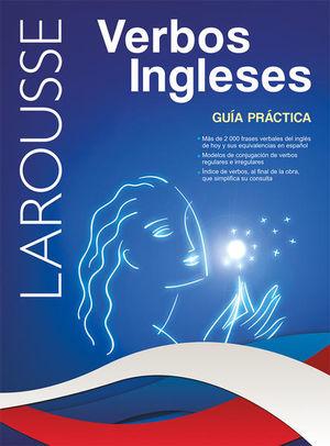 LAROUSSE VERBOS INGLESES GUIA PRACTICA