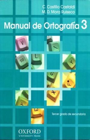 MANUAL DE ORTOGRAFIA 3. SECUNDARIA