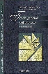 TEORIA GENERAL DEL PROCESO / 10 ED.