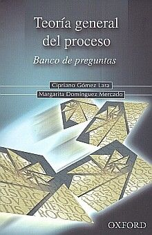 TEORIA GENERAL DEL PROCESO. BANCO DE PREGUNTAS