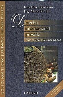 DERECHO INTERNACIONAL PRIVADO. PARTE ESPECIAL / 2 ED. (INCLUYE CD)