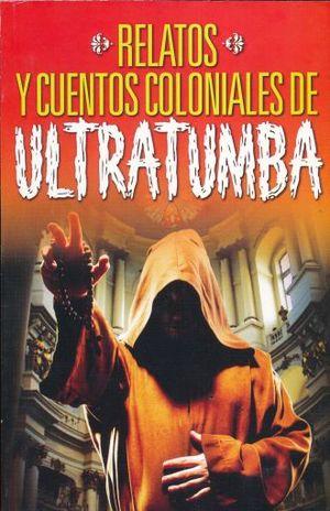 COLONIALES DE ULTRATUMBA