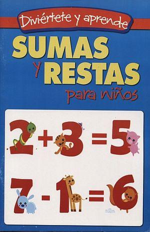 SUMAS Y RESTAS PARA NIÑOS