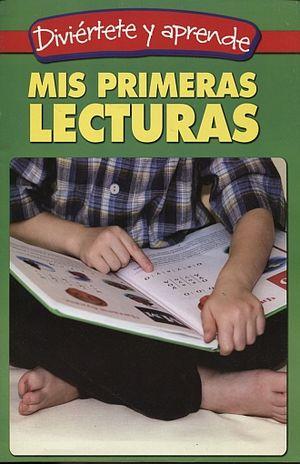 MIS PRIMERAS LECTURAS. DIVIERTETE Y APRENDE