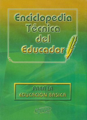 ENCICLOPEDIA TECNICA DEL EDUCADOR / 3 VOLS. / PD.