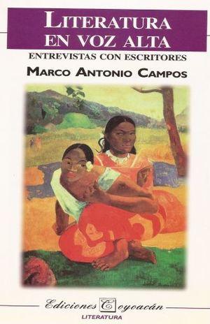 LITERATURA EN VOZ ALTA. ENTREVISTAS CON ESCRITORES