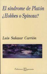 SINDROME DE PLATON, EL. HOBBES O SPINOZA