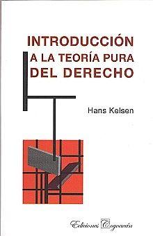 INTRODUCCION A LA TEORIA PURA DEL DERECHO