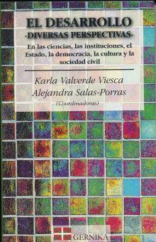 DESARROLLO, EL. DIVERSAS PERSPECTIVAS